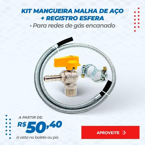 KIT MANGUEIRA MALHA DE AÇO